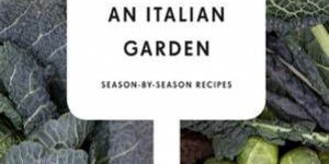 Een nieuw kookboek – Vegetables from an Italian Garden